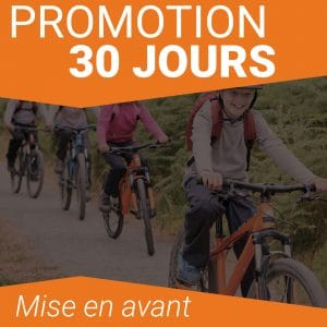Promotion 30 jours